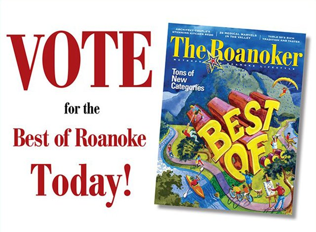 Vote for the BEST OF ROANOKE today!