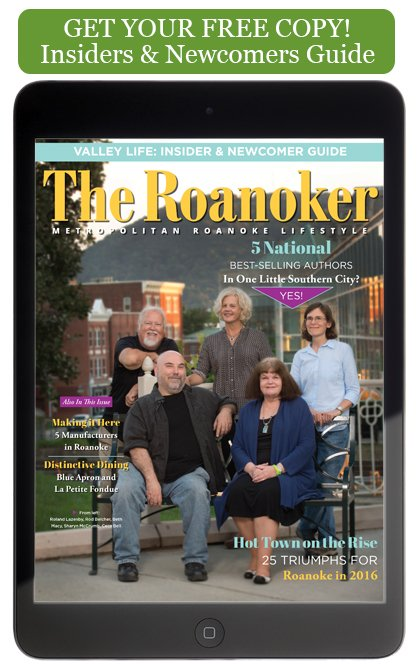 Get a FREE Copy of The Roanoker's Insiders & Newcomers Guide